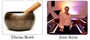 Accompanied by Jonn Serrie or Tibetan Bowls