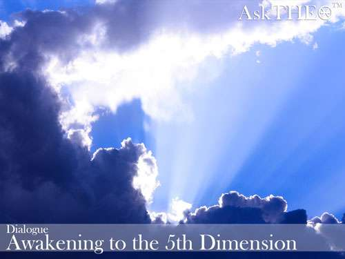 dialogue_awakening_to_the_5th_dimension